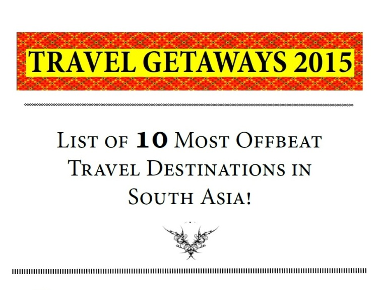 10 offbeat travel getaways 2015